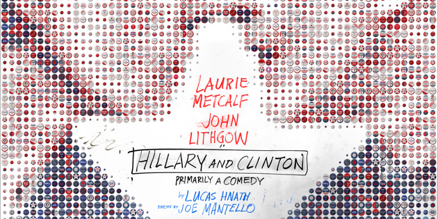 Tickets Are Now on Sale for Hillary and Clinton Starring Laurie Metcalf & John Lithgow