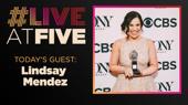 Broadway.com #LiveatFive with Lindsay Mendez of Carousel
