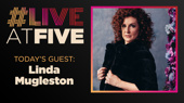 Broadway.com #LiveatFive with Linda Mugleston of My Fair Lady