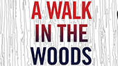 A Walk in the Woods Starts Previews Off-Broadway