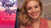 Backstage at Anastasia with Christy Altomare, Episode 7: Mystery!