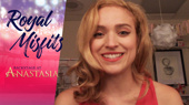 Backstage at Anastasia with Christy Altomare, Episode 8: Finale!