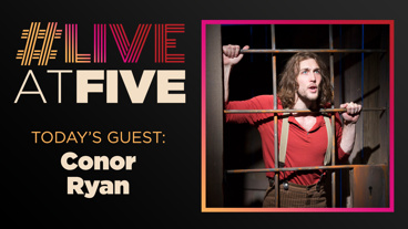 Broadway.com #LiveatFive with Conor Ryan of <i>Desperate Measures</i>