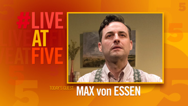 Broadway.com #LiveatFive with Max von Essen of <i>Yours Unfaithfully</i>