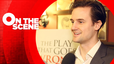Stars of The Play That Goes Wrong Preview the Boo-Boos & Blunders of Broadway's New Comedy