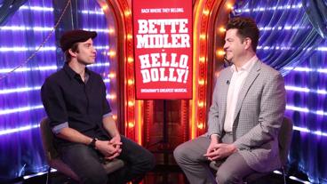 The Broadway.com Show: Gavin Creel of Hello, Dolly!
