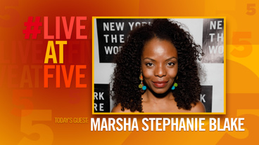 Broadway.com #LiveatFive with Marsha Stephanie Blake of <i>Stuffed</i>
