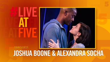 Broadway.com #LiveatFive with Joshua Boone and Alexandra Socha of <i>Actually</i>