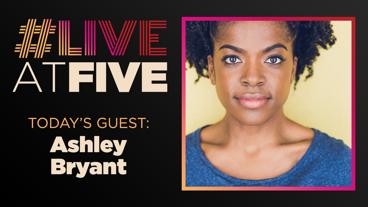 Broadway.com #LiveatFive with Ashley Bryant of The Play That Goes Wrong