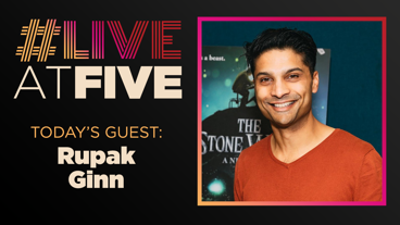 Broadway.com #LiveatFive with Rupak Ginn of <i>The Stone Witch</i>