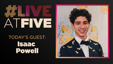 Broadway.com #LiveatFive with Isaac Powell of Once On This Island